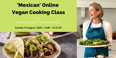 'Mexican' Online Vegan Cooking Class tickets