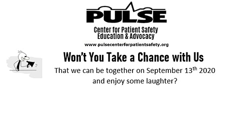 Comedy for a Cause-Patient Safety isn't Funny but we All Could Use a Laugh! tickets