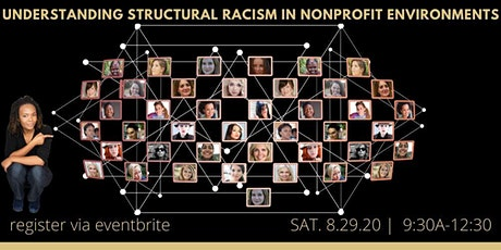 Understanding  Structural Racism in Nonprofit Environments tickets