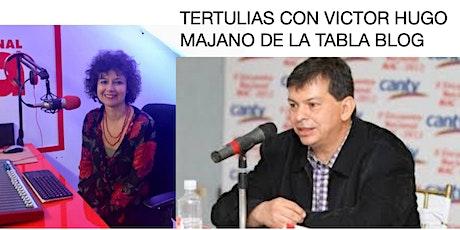 Tertulias con Victor Hugo Majano de La Tabla blog entradas