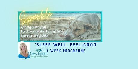 'Sleep well, Feel Good'  Workshop tickets