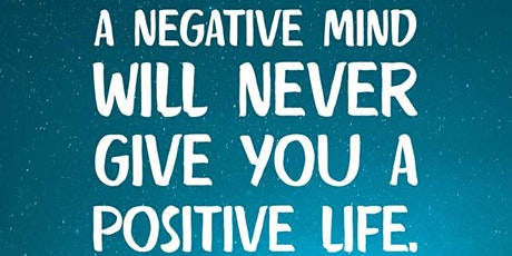 Change your life with positive thinking tickets