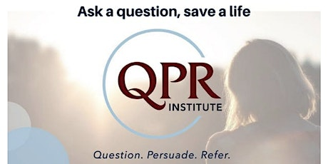 VIRTUAL Suicide Prevention Training - QPR -  FOR TEENS tickets