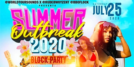 """Summer OutBreak 2020 """"Block Party"""" tickets"""