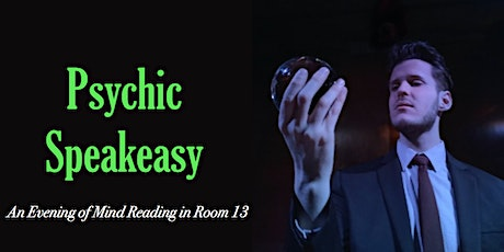 Psychic Speakeasy: September tickets
