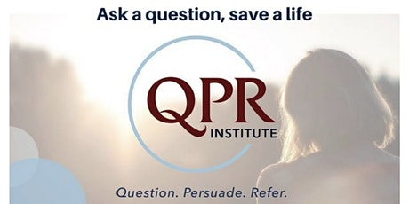 VIRTUAL Suicide Prevention Training - QPR (Question. Persuade. Refer.) tickets