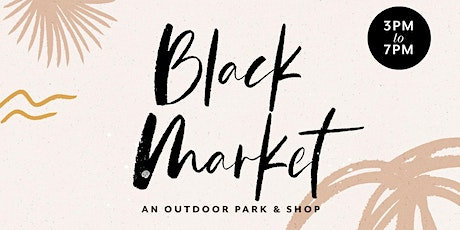 The Black Market: An 'Outside' Park & Shop with The Trap Music Museum tickets