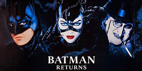 Batman Returns (Upland Champagne Velvet Movie Series) tickets