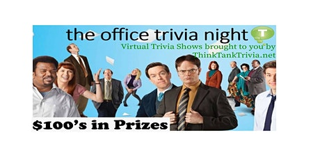 The Office Virtual Trivia! - $100's in Prizes! tickets