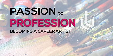 From Passion to Profession - Becoming a Career Artist tickets