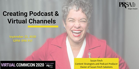 Susan Finch | Creating Podcast and Virtual Channels tickets