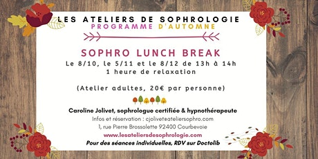 Atelier de sophrologie Courbevoie : LUNCH BREAK tickets