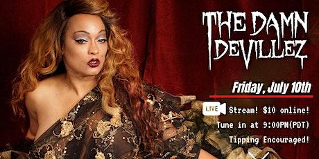 The Damn Devillez Live Stream Show July 10th tickets