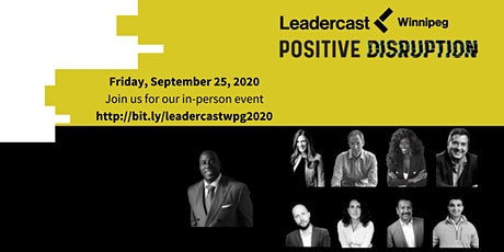 Leadercast 2020 - Positive Disruption (In-person event) tickets