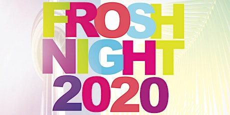 University of Toronto FROSH WEEK Party 2020 tickets