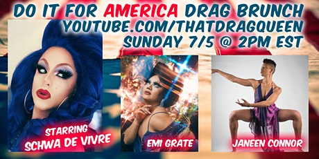 Do It For AMERICA Drag Brunch tickets
