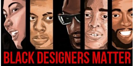 Black Designers Matter Fashion Show Reception. Celebrating black designers tickets