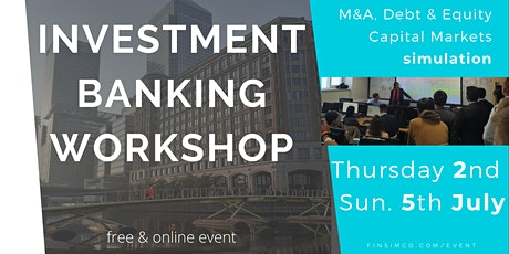 Investment Banking Workshop Series (extra spaces) tickets