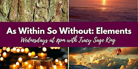 As Within So Without: Elements Meditation tickets