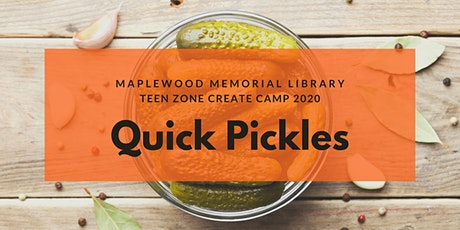 Create Camp - Quick Pickles tickets