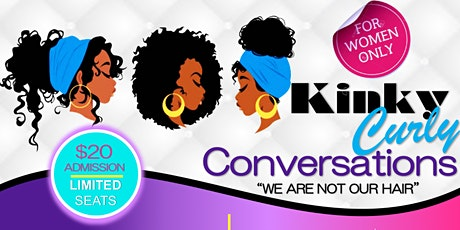 Kinky Curly Conversations II tickets