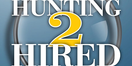 The Career Strategist™ Presents a Book Launch & Book Signing--Hunting2Hired tickets