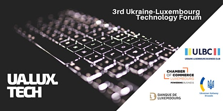 3rd Annual Ukraine - Luxembourg Technology Forum billets