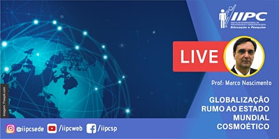 Live – Globalização Rumo ao Estado Mundial Cosmoético