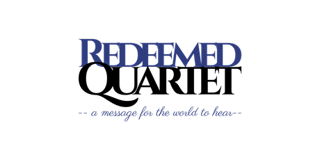 Redeemed Quartet Live Appearance tickets