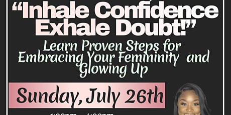 Inhale Confidence, Exhale Doubt! Women Empowerment Workshop tickets
