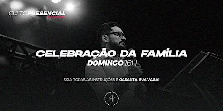 Celebração da Família - 16h ingressos