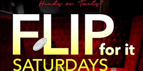 Flip-For-It Saturdays! tickets