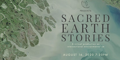 Sacred Earth Stories: A virtual production tickets