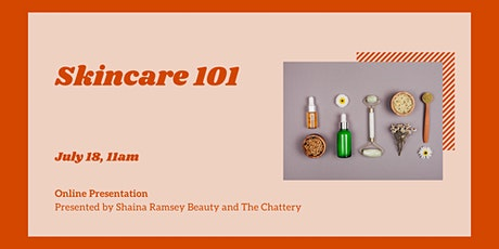 Skincare 101 - ONLINE CLASS tickets