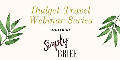 Budget Travel Webinar: Navigating Travels Post-Coronavirus tickets