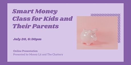 Smart Money Class for Kids and Their Parents - ONLINE CLASS Tickets