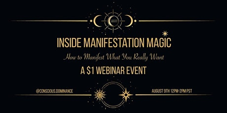 Inside Manifestation Magic: How to Manifest What You Really Want tickets