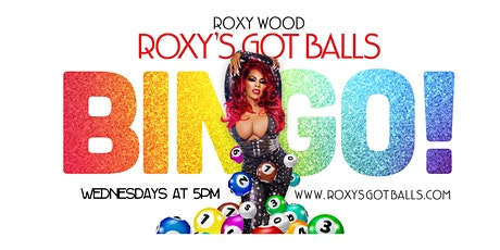 """Roxy's Got Balls!"" (Pretty in Pink) Virtual Drag Queen Bingo w/ Roxy Wood! tickets"