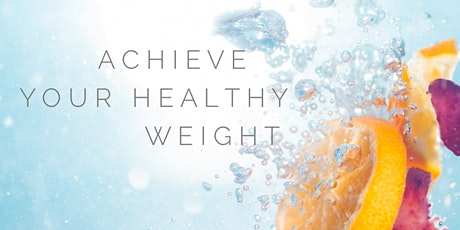 Achieve Your Healthy Weight tickets