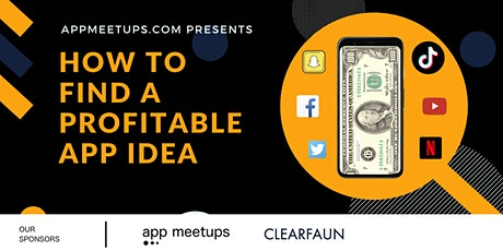 How to find a profitable app idea tickets