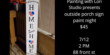 7/12 - Outdoor Porch Sign Paint night - Augusta tickets