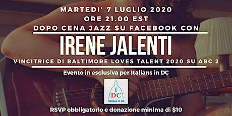 Dopo Cena Jazz con Irene Jalenti tickets