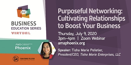 Purposeful Networking: Cultivating Relationships to Boost Your Business tickets