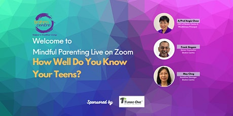 Mindful Parenting Webinar: How Well Do You Know Your Teens? tickets