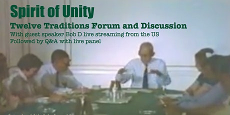 Spirit Of Unity - Twelve Traditions Forum & Discussion with Bob D tickets