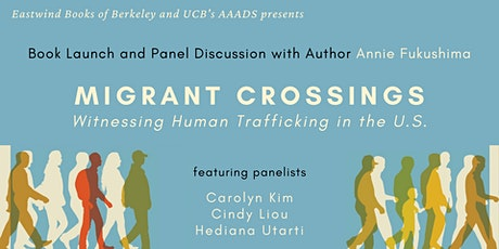 Book Launch and Panel: Migrant Crossings tickets