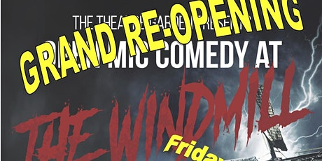 The Windmill Comedy Club - Re-Open tickets