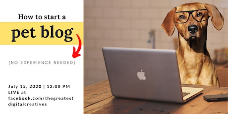 How to Start a Pet Blog (no experience needed) tickets