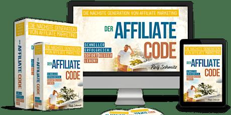 Der Affiliate Code - Ralf Schmitz - einzigartige Erfolgsgranate  (Klicken) Tickets