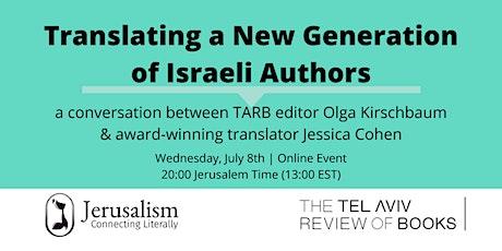 Translating a New Generation of Israeli Authors tickets